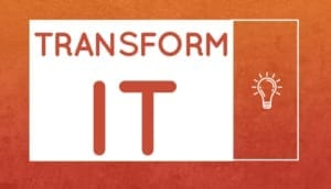Transform IT Podcast